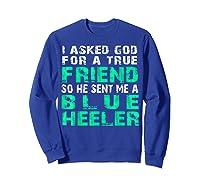 Blue Heeler Shirts Sweatshirt Royal Blue