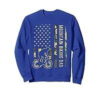 Mountain Biking Dad Camouflage American Flag Fathers Day Shirts Sweatshirt Royal Blue