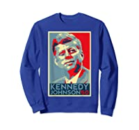Kennedy Johnson 1960 Retro Campaign 4th Of July President Shirts Sweatshirt Royal Blue
