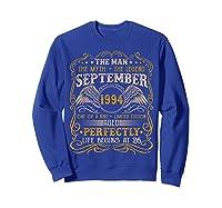 September 1994 Man Myth Legend 26th Birthday 26 Years Old Shirts Sweatshirt Royal Blue