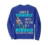 Cute Mermaid Gifts N Girls Mermaids Lover Gift Daughter Shirts Sweatshirt Royal Blue