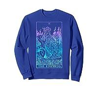 The Empress Tarot Card Rider Waite Witchy Shirts Sweatshirt Royal Blue