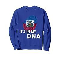 Haiti It's In My Dna Haitian Pride Shirts Sweatshirt Royal Blue