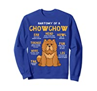 Chow Chow Funny Anatomy Of Mom Dad Dog Gift T-shirt Sweatshirt Royal Blue