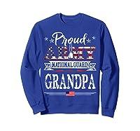 Proud Army National Guard Grandpa T-shirt U.s. Military Gift T-shirt Sweatshirt Royal Blue