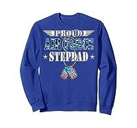Proud Air Force Stepdad Us Flag Dog Tag Wing Military Family Shirts Sweatshirt Royal Blue