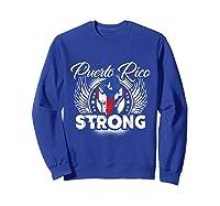 Puerto Rico Strong Flag T-shirt - Boricua Pride Love Tee Sweatshirt Royal Blue