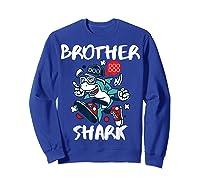 Brother Shark Doo Doo Bro Fun Uncle Birthday Gift Idea Shirts Sweatshirt Royal Blue