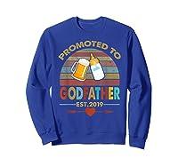 Promoted To Godfather Est 2019 Vintage Arrow Shirts Sweatshirt Royal Blue