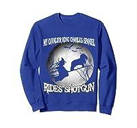 Cavalier King Charles Spaniel Rides Shotgun Halloween Shirts Sweatshirt Royal Blue