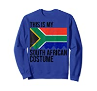 This Is My South African Flag Costume Design For Halloween Shirts Sweatshirt Royal Blue