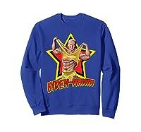 Biden Mania Joe Biden 2020 Bidenmania Political Humor Shirts Sweatshirt Royal Blue