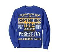 Vintage September 1994 Birthday Gift For 25 Yrs Old D1 Shirts Sweatshirt Royal Blue