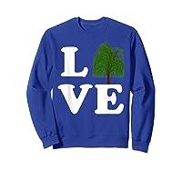 Love Trees Shirt Earth Day Weeping Willow Tee T-shirt Sweatshirt Royal Blue