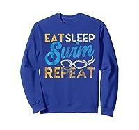 Eat Sleep Swim Repeat Funny Swimmer Gif Shirts Sweatshirt Royal Blue