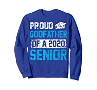 Proud Godfather Of 2020 Graduate Graduation Blue Themed Shirts Sweatshirt Royal Blue