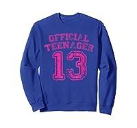 Nager Pink Funny 13th Birthday Girls Shirts Sweatshirt Royal Blue