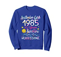 September Girls 1985 35th Years Old Awesome Since 1985 Shirts Sweatshirt Royal Blue