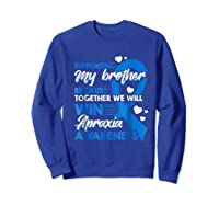 Supporting My Brother Together We Win Apraxia Shirts Sweatshirt Royal Blue