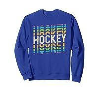 Retro Hockey Shirt : Ice Field Sports Team Tee Gift Sweatshirt Royal Blue