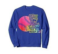 Baseball Funny Gift Team Play Like A Girl Softball Shirts Sweatshirt Royal Blue