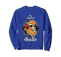 My Weekend Hustle Dj T-shirt T-shirt Sweatshirt Royal Blue