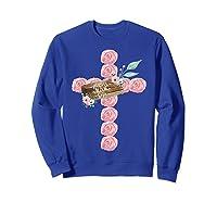 Where Flowers Bloom So Does Hope Floral Christian Cross Shirts Sweatshirt Royal Blue