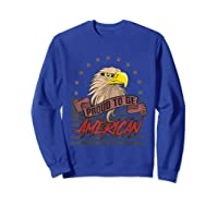 Cool American Flag Eagle Powerful Us Army Patriot Gift T-shirt Sweatshirt Royal Blue