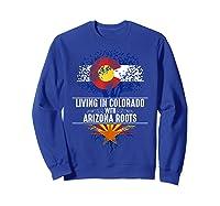 Colorado Home Arizona Roots State Tree Flag Love Gift Shirts Sweatshirt Royal Blue
