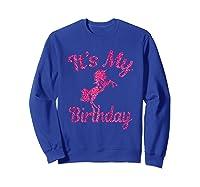 It\\\'s My 8th Birthday Girls Party 8 Pink Unicorns T-shirts T Sweatshirt Royal Blue