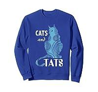 Tattoo Cats And Tats Tattoos Shirts Sweatshirt Royal Blue