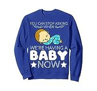 Baby Family Pregnant Mother Daughter Son Design Having Baby Shirts Sweatshirt Royal Blue