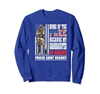 Home Of The Free My Granddaughter Is Brave Proud Army Granny Premium T-shirt Sweatshirt Royal Blue