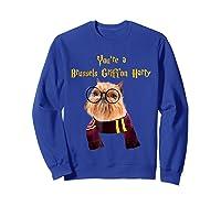 Brussels Griffon Dog Halloween Otter You're A Brussels Shirts Sweatshirt Royal Blue