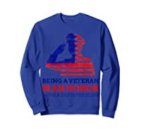 S Being A Veteran Is An Honour Being A Dad Is Priceless T-shirt Sweatshirt Royal Blue