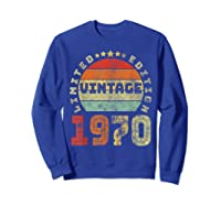 50th Birthday Gifts Retro Vintage 1970 Limited Edition T-shirt Sweatshirt Royal Blue