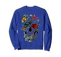 Skull Flowers Tulip Sugar Skull Tree Floral Skull Rose T-shirt Sweatshirt Royal Blue