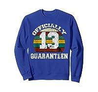 13th A Quarann Retro Birthday Quarantine N Shirts Sweatshirt Royal Blue