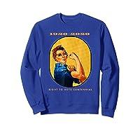 Right To Vote Centennial Xix 19th Adt Gift Shirts Sweatshirt Royal Blue