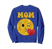 Emoji Gift For Mom Kissing Emoji Heart Mothers Day Shirts Sweatshirt Royal Blue