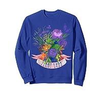 Plant Lady Shirt Gardening Gift Watercolor Flower Garden T-shirt Sweatshirt Royal Blue