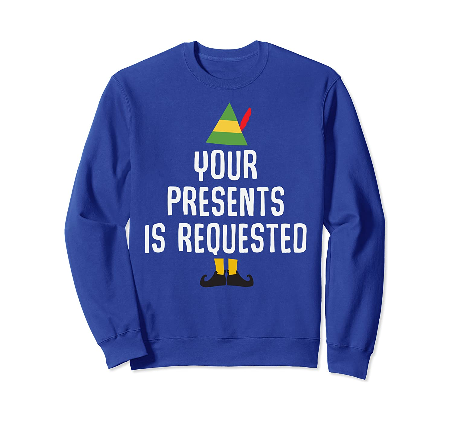 Your Presents is Requested Funny Christmas Pun Gift Sweatshirt