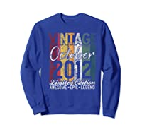 Gift For 8th Birthday October 2012 Vintage Limited Edition Premium T-shirt Sweatshirt Royal Blue