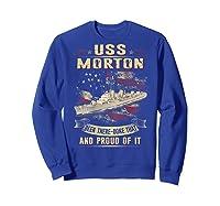 Uss Morton (dd-948) T-shirt Sweatshirt Royal Blue