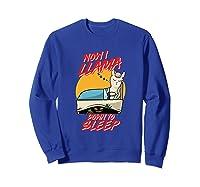 Now I Down To Sleep Halloween Alpaca Shirts Sweatshirt Royal Blue