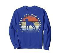 Best Gsp Dad Ever Dog Lover Owner German Shorthaired Pointer Shirts Sweatshirt Royal Blue