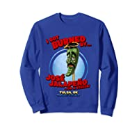 Jose Jalapeno On A Stick Tulsa, Ok Shirt Sweatshirt Royal Blue