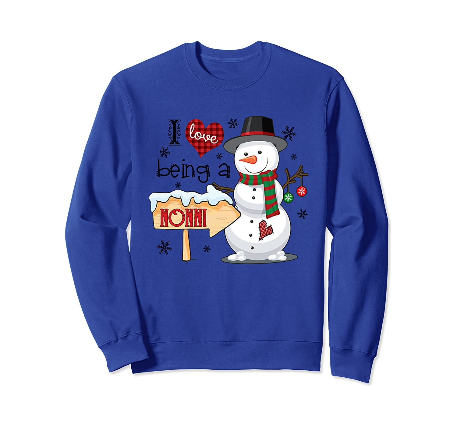 I Love Being A Nonni Snowman Funny Family Christmas Gifts Sweatshirt-Awarplus