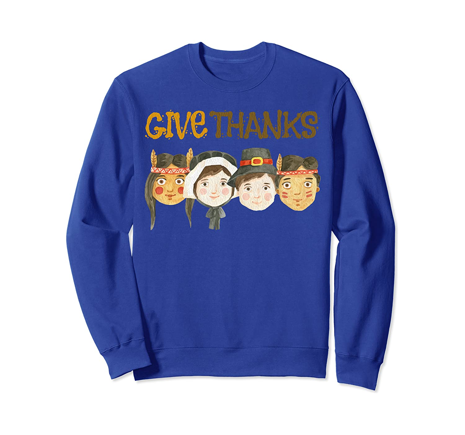 Give Thanks Pilgrims with Indians Thanksgiving Day Turkey  Sweatshirt