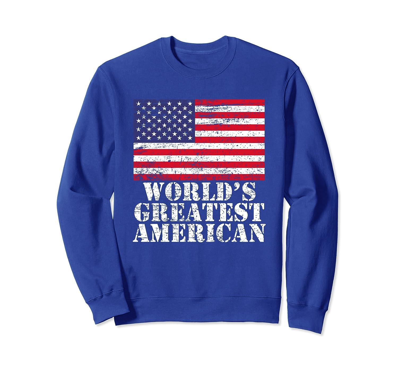 World's Greatest American – Patriotic Flag Vintage Style Sweatshirt
